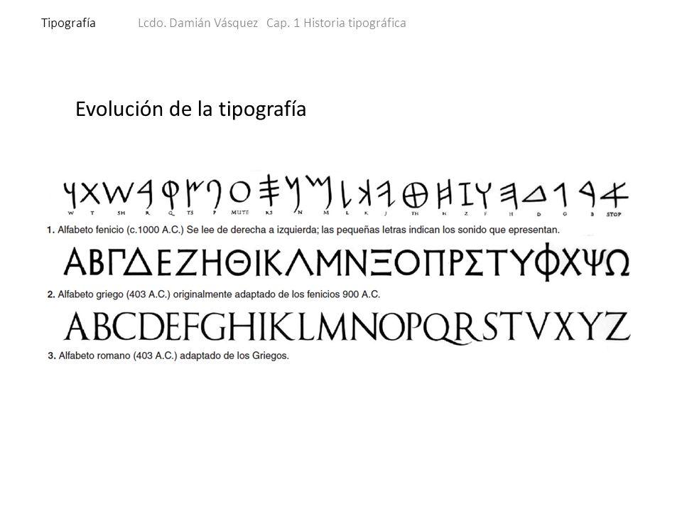 Clasificación de los tipos TipografíaLcdo.Damián Vásquez Cap.