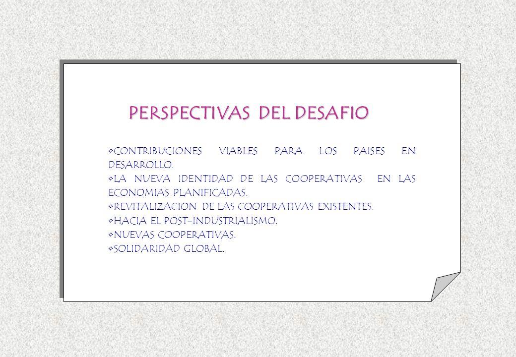 CONTRIBUCIONES VIABLES PARA LOS PAISES EN DESARROLLO. LA NUEVA IDENTIDAD DE LAS COOPERATIVAS EN LAS ECONOMIAS PLANIFICADAS. REVITALIZACIÓN DE LAS COOP