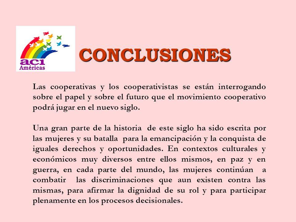 LAS MUJERES EN EL MOVIMIENTO COOPERATIVO INTERNACIONAL El movimiento cooperativo ha sido uno de los protagonistas de ese gran proceso de emancipación