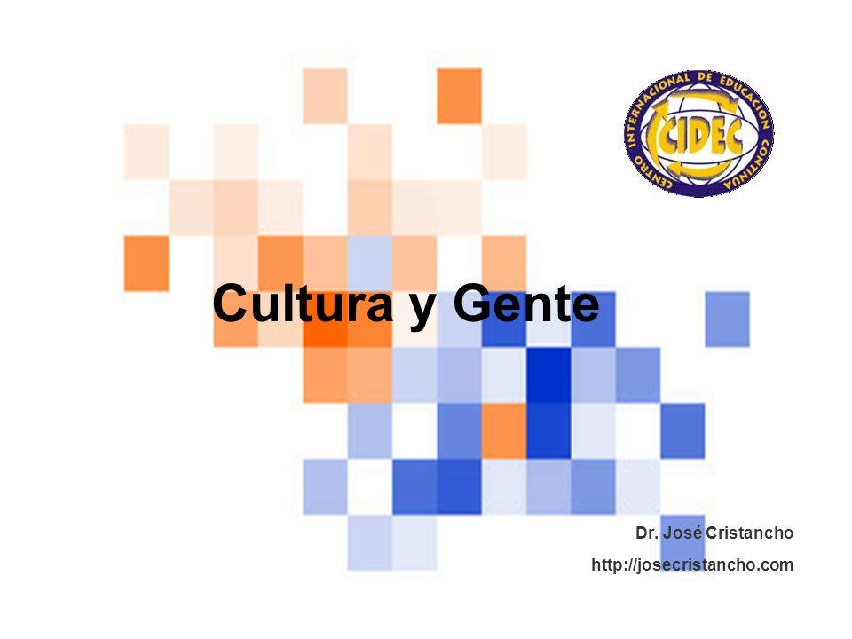 Cultura y Gente Dr. José Cristancho http://josecristancho.com