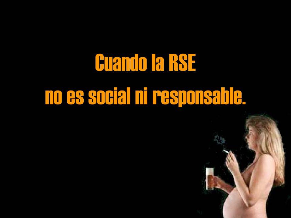 Cuando la RSE no es social ni responsable.