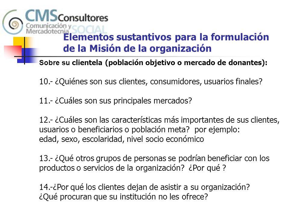 Elementos sustantivos para la formulación de la Misión de la organización Sobre la competencia: 15.-¿Qué es lo que usted trata de hacer mejor en su organización.