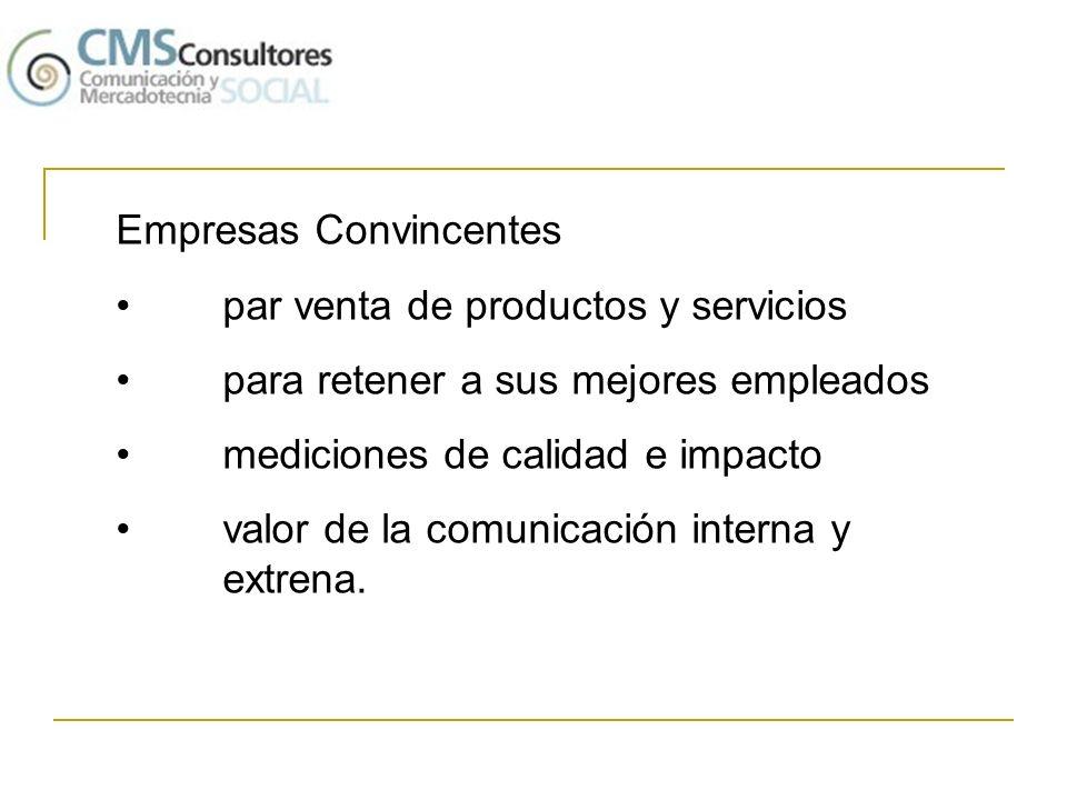 Empresas Convincentes par venta de productos y servicios para retener a sus mejores empleados mediciones de calidad e impacto valor de la comunicación