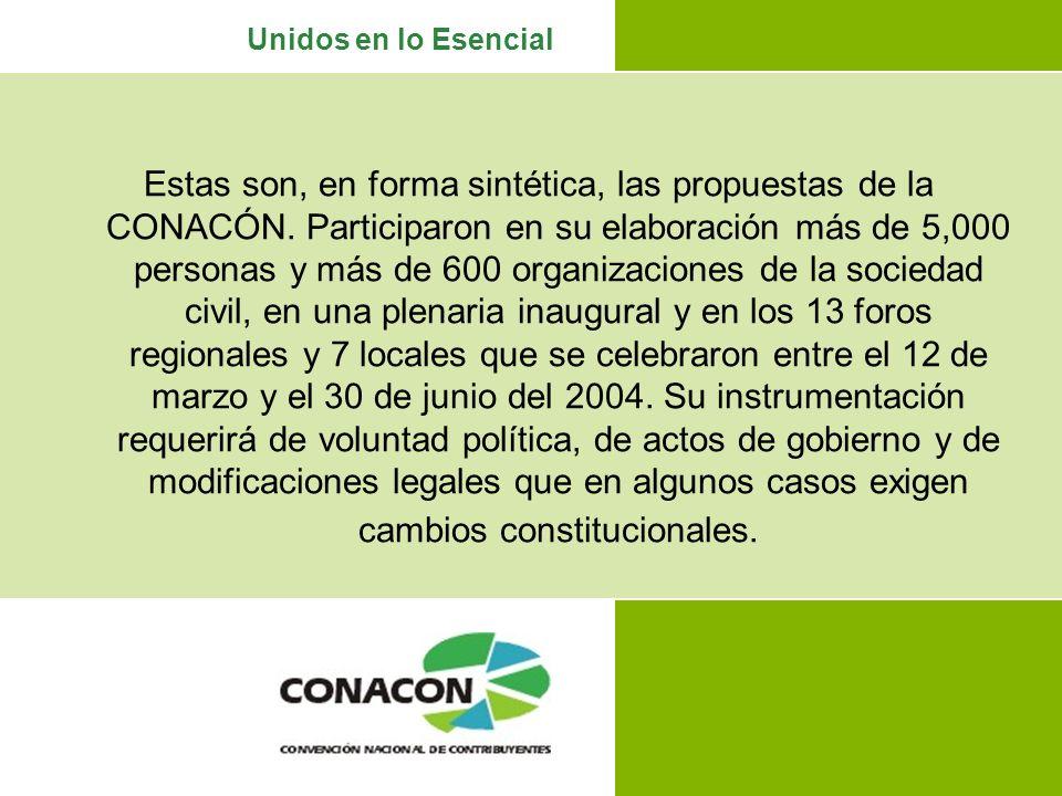 Unidos en lo Esencial Estas son, en forma sintética, las propuestas de la CONACÓN.