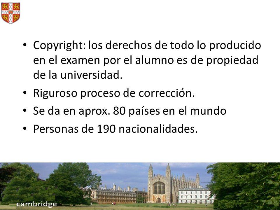 Copyright: los derechos de todo lo producido en el examen por el alumno es de propiedad de la universidad. Riguroso proceso de corrección. Se da en ap