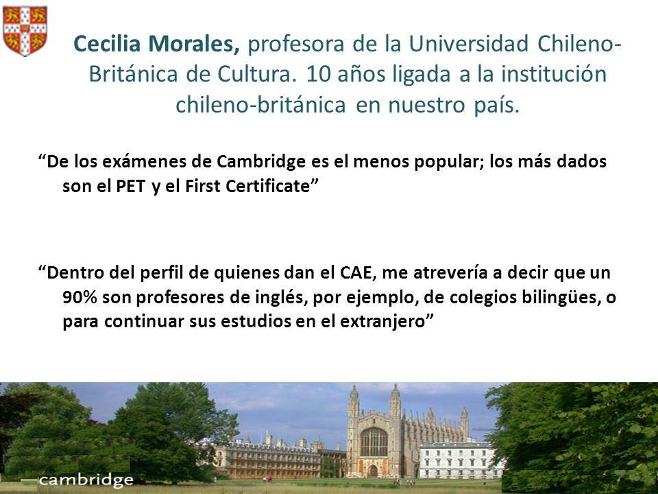 Cecilia Morales, profesora de la Universidad Chileno- Británica de Cultura. 10 años ligada a la institución chileno-británica en nuestro país. De los