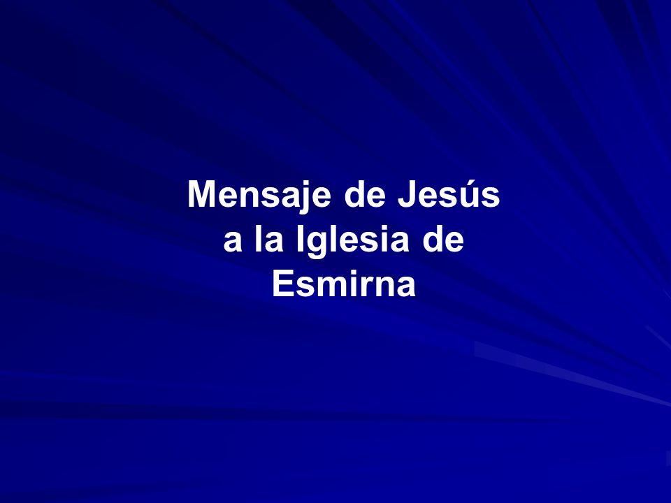 Mensaje de Jesús a la Iglesia de Esmirna