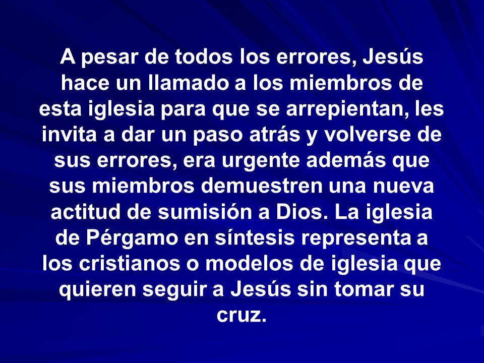 A pesar de todos los errores, Jesús hace un llamado a los miembros de esta iglesia para que se arrepientan, les invita a dar un paso atrás y volverse