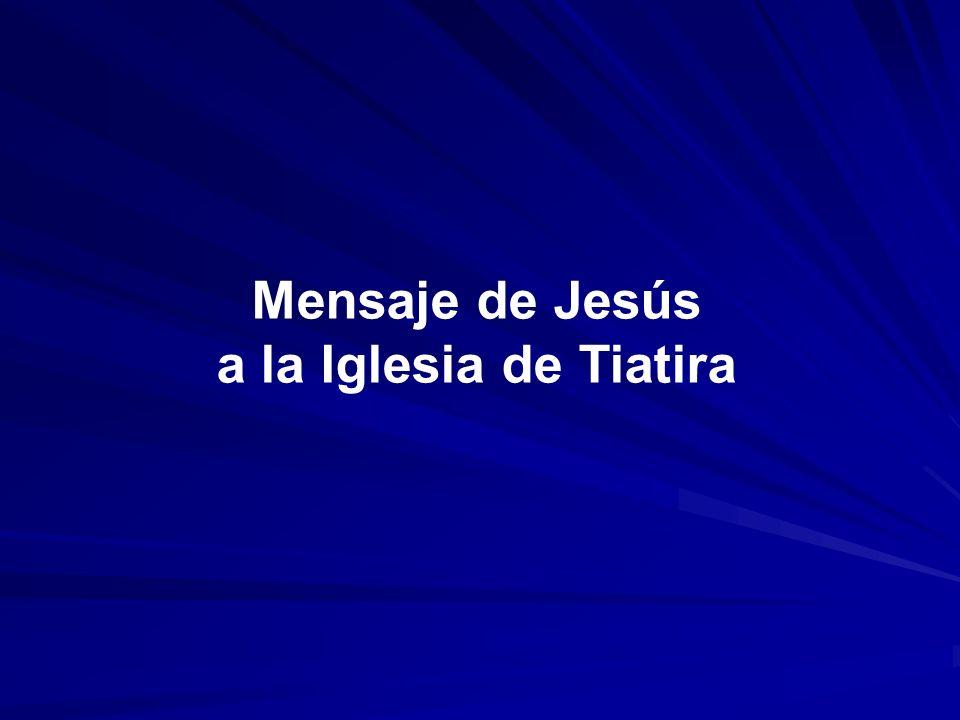 Mensaje de Jesús a la Iglesia de Tiatira