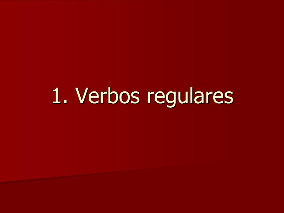 1. Verbos regulares