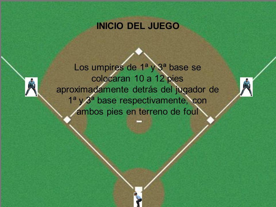 8.5 CORREDOR EN 3ª BASE NINGUN UMPIRE SALE El umpire de home permanecerá en el área cerca del home Elevados y líneas al outfield con 2 outs o con hits sencillos El umpire de 1ª base se quedará cerca de 1ª base y será responsable por el toque de 1ª base y todas las jugadas sobre el B-C en 1ª base El umpire de 3ª base se moverá al infield y será responsable de jugadas sobre el B-C en 2ª base