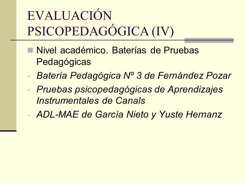 EVALUACIÓN PSICOPEDAGÓGICA (IV) Nivel académico. Baterías de Pruebas Pedagógicas - Batería Pedagógica Nº 3 de Fernández Pozar - Pruebas psicopedagógic