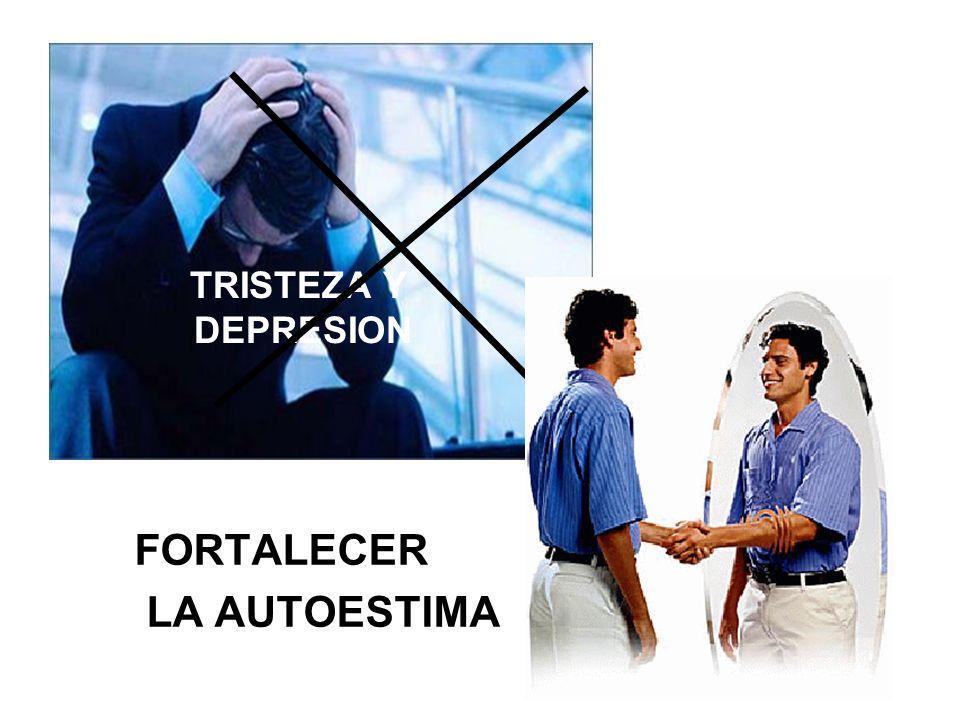 TRISTEZA Y DEPRESION FORTALECER LA AUTOESTIMA