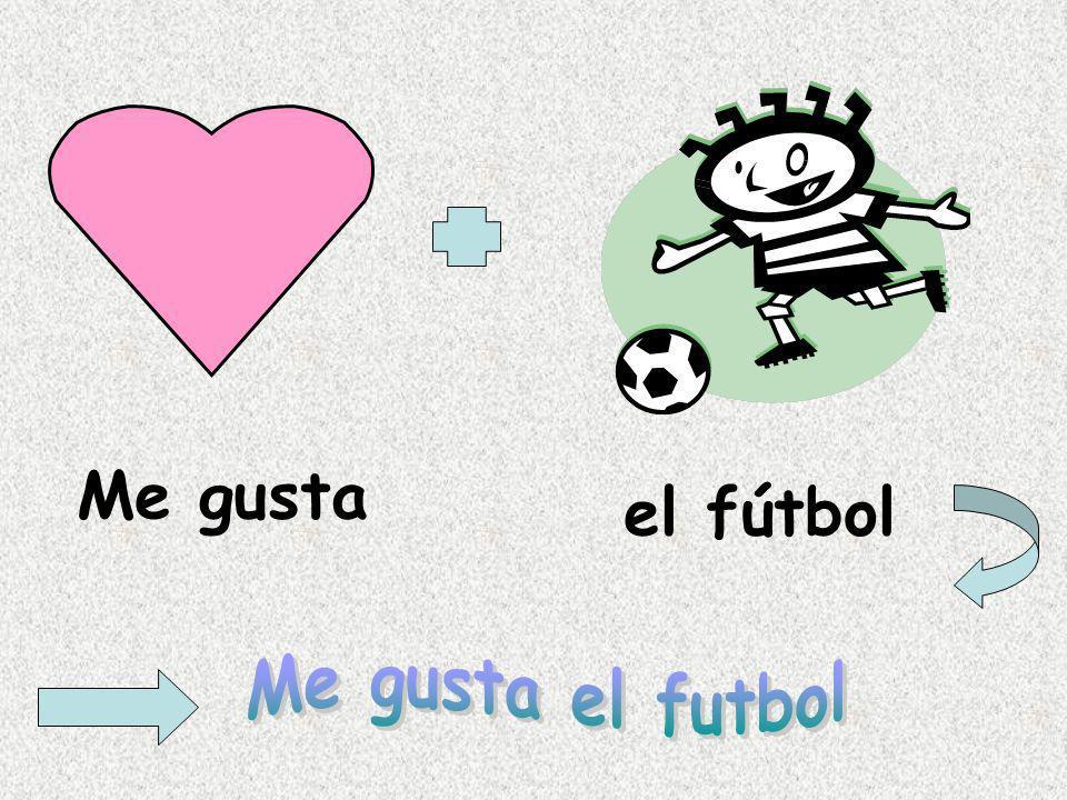 Me gusta el fútbol