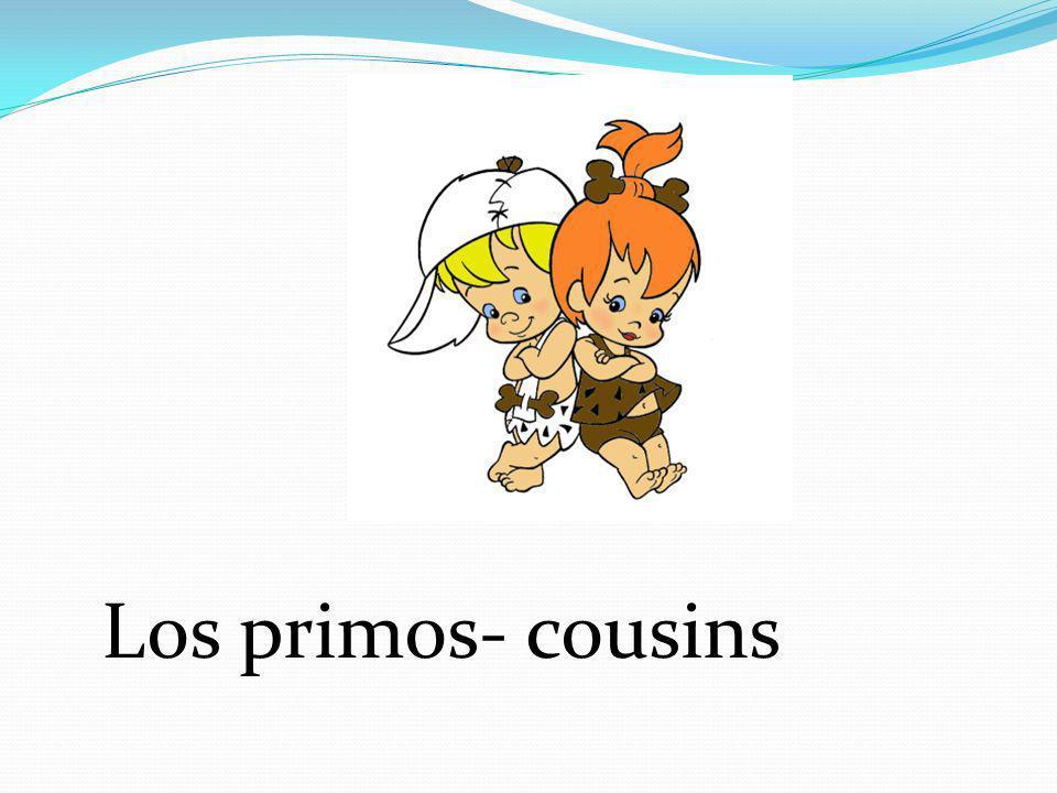 Los primos- cousins