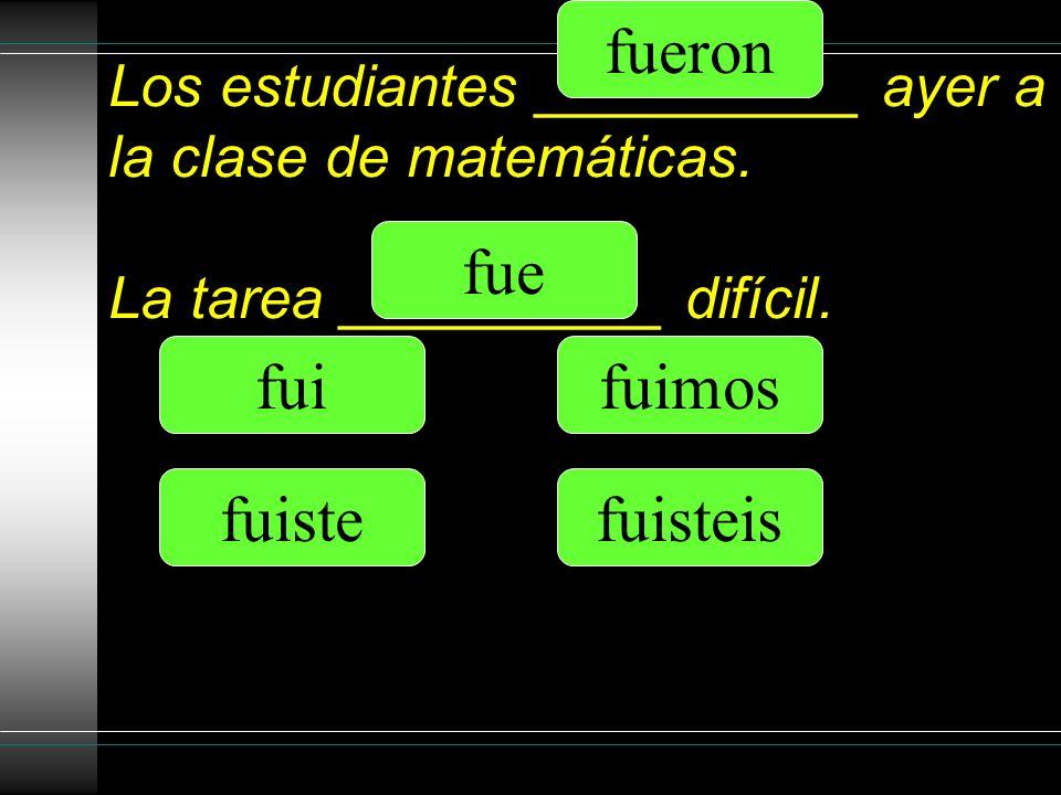 Los estudiantes __________ ayer a la clase de matemáticas.