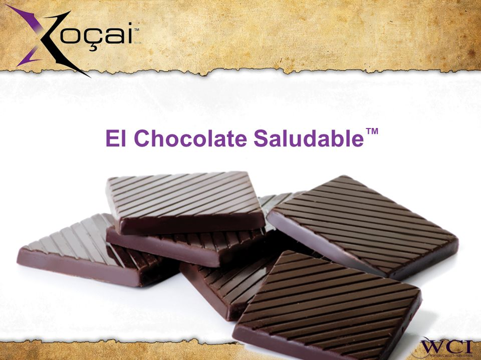 El Chocolate Saludable Presented by: