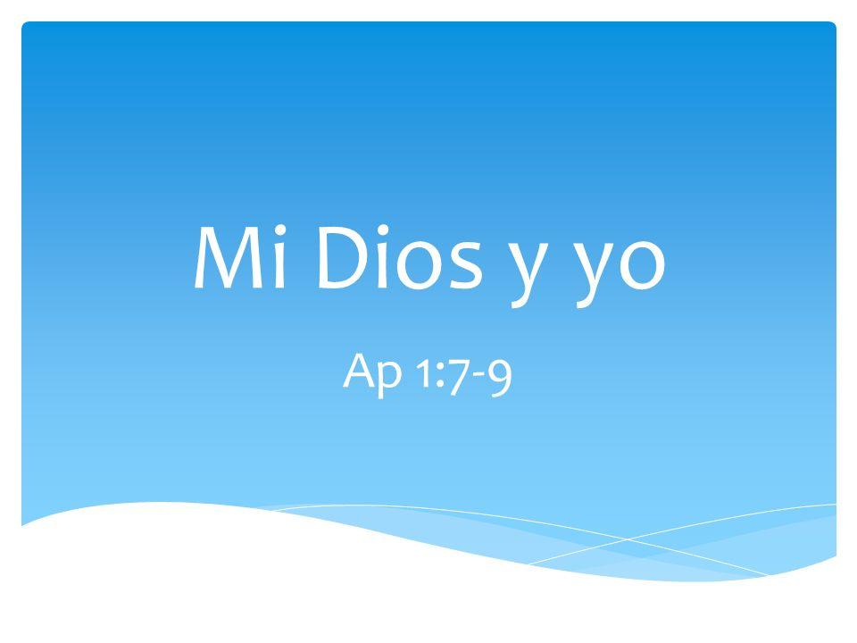He aquí viene con las nubes Versículo 7