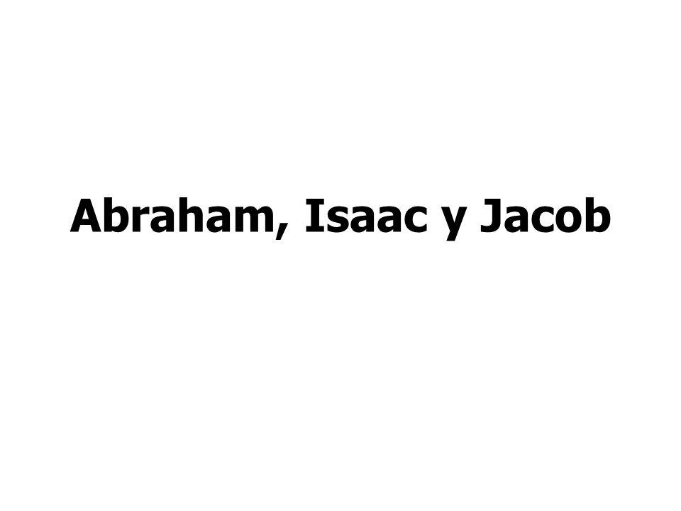 Abraham, Isaac y Jacob