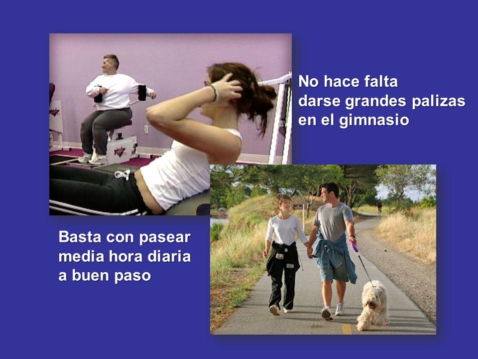 No hace falta darse grandes palizas en el gimnasio Basta con pasear media hora diaria a buen paso