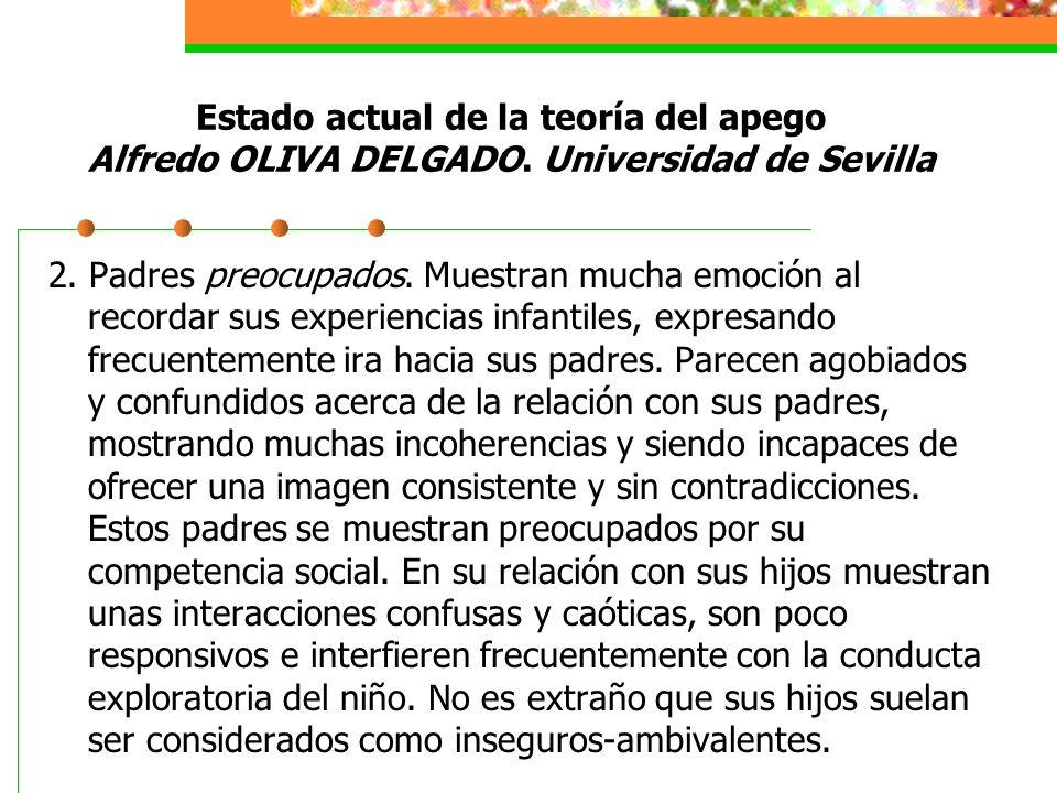 Estado actual de la teoría del apego Alfredo OLIVA DELGADO.
