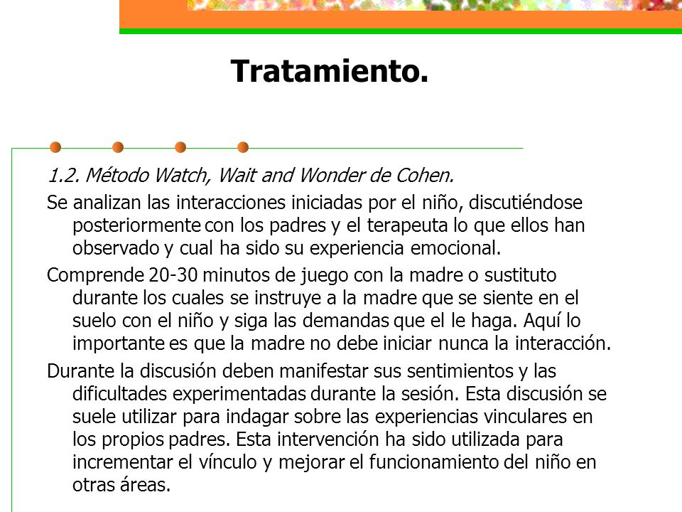 Tratamiento.1.2. Método Watch, Wait and Wonder de Cohen.