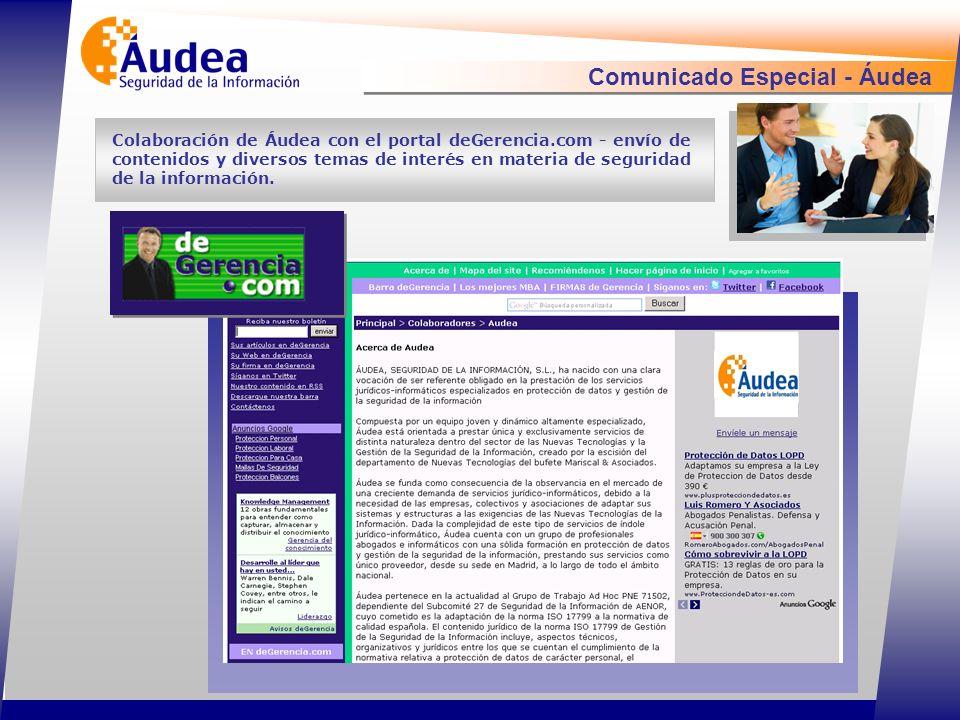 Comunicado Especial - Áudea Colaboración de Áudea con el portal deGerencia.com - envío de contenidos y diversos temas de interés en materia de seguridad de la información.