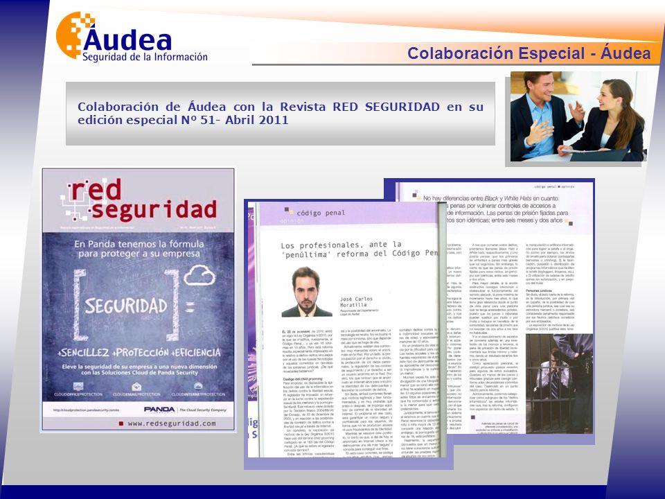 Colaboración Especial - Áudea Colaboración de Áudea con la Revista RED SEGURIDAD en su edición especial Nº 51- Abril 2011