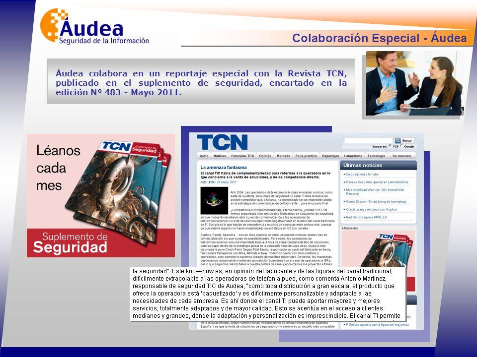 Colaboración Especial - Áudea Áudea colabora en un reportaje especial con la Revista TCN, publicado en el suplemento de seguridad, encartado en la edición Nº 483 - Mayo 2011.