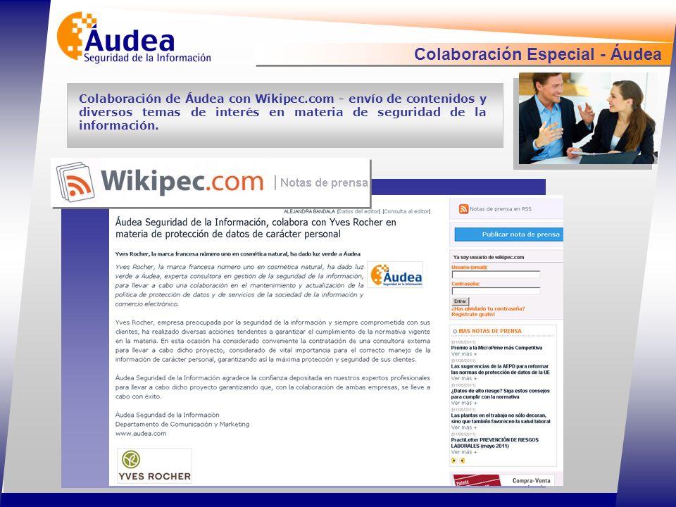 Colaboración Especial - Áudea Colaboración de Áudea con Wikipec.com - envío de contenidos y diversos temas de interés en materia de seguridad de la información.