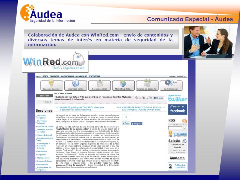 Comunicado Especial - Áudea Colaboración de Áudea con WinRed.com - envío de contenidos y diversos temas de interés en materia de seguridad de la información.