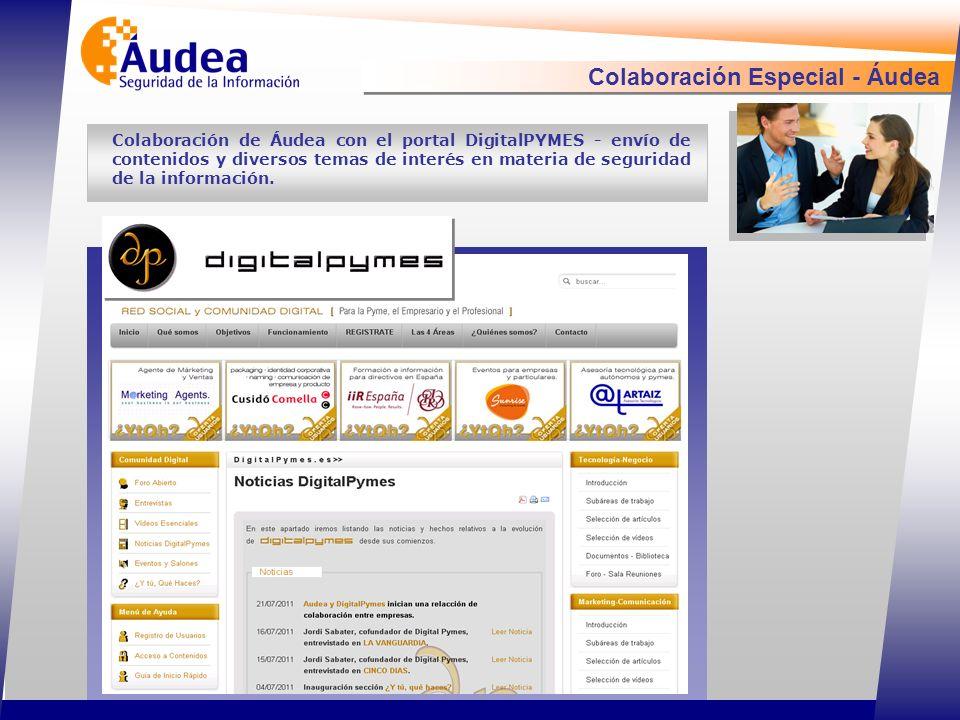 Colaboración Especial - Áudea Colaboración de Áudea con el portal DigitalPYMES - envío de contenidos y diversos temas de interés en materia de seguridad de la información.
