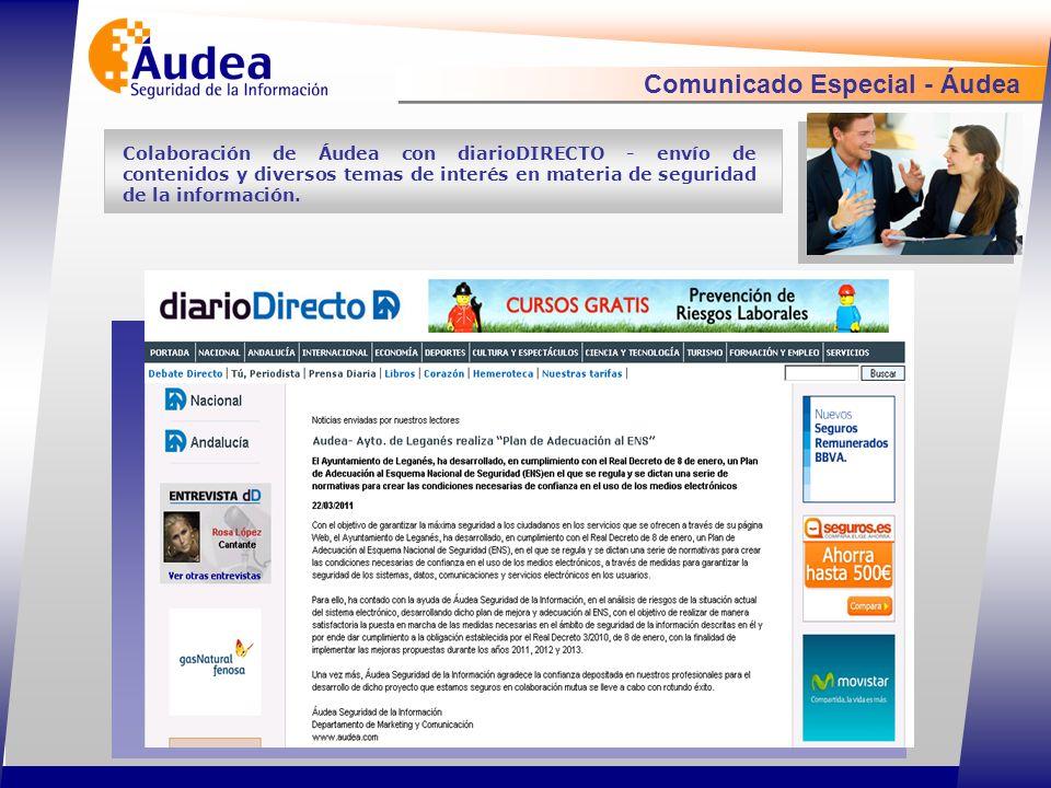 Comunicado Especial - Áudea Colaboración de Áudea con diarioDIRECTO - envío de contenidos y diversos temas de interés en materia de seguridad de la información.