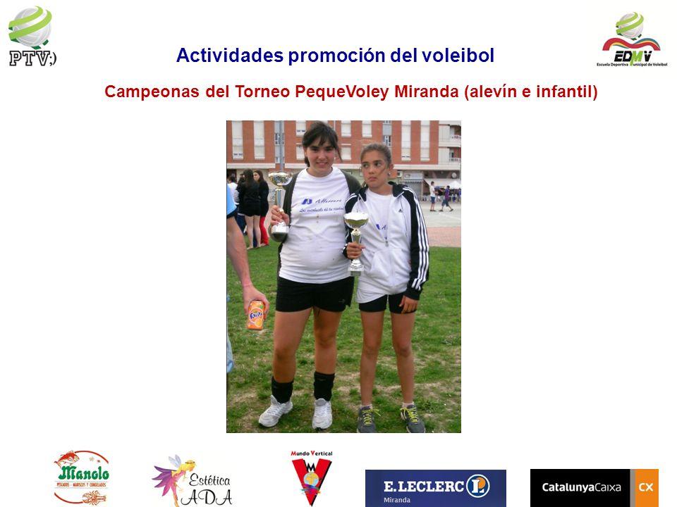 Campeonas del Torneo PequeVoley Miranda (alevín e infantil) Actividades promoción del voleibol