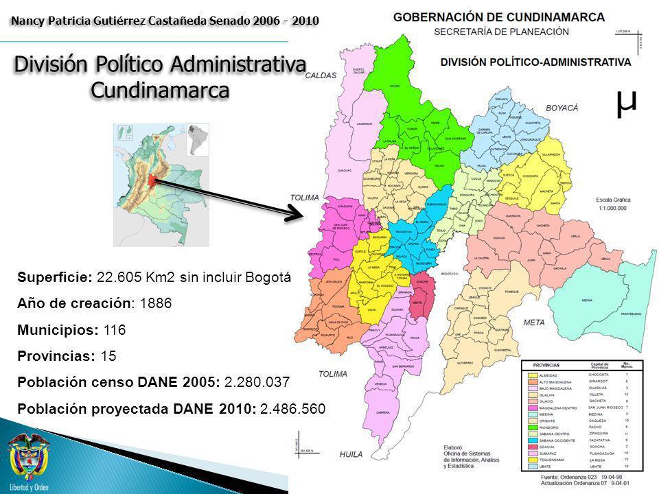 Superficie: 22.605 Km2 sin incluir Bogotá Año de creación: 1886 Municipios: 116 Provincias: 15 Población censo DANE 2005: 2.280.037 Población proyecta