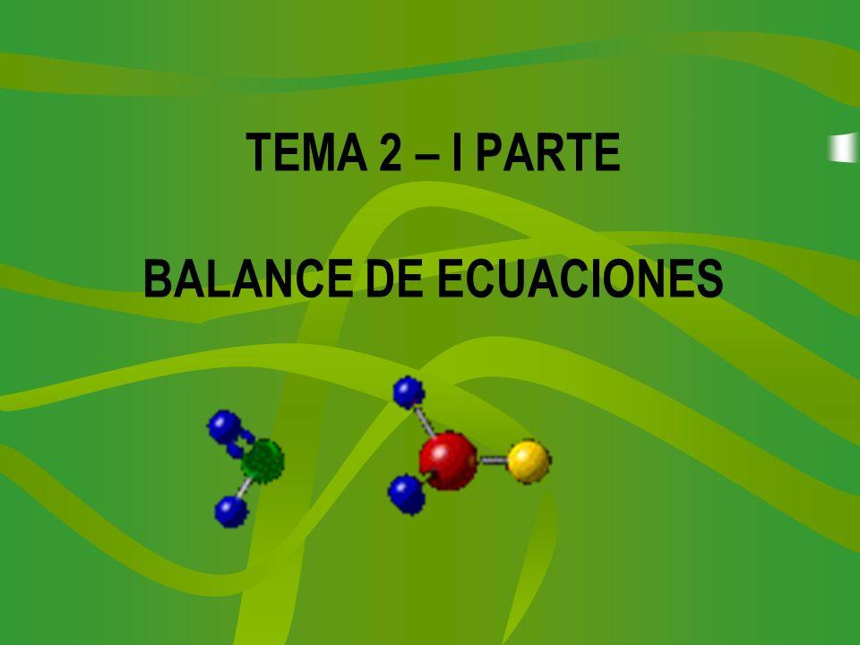 TEMA 2 – I PARTE BALANCE DE ECUACIONES