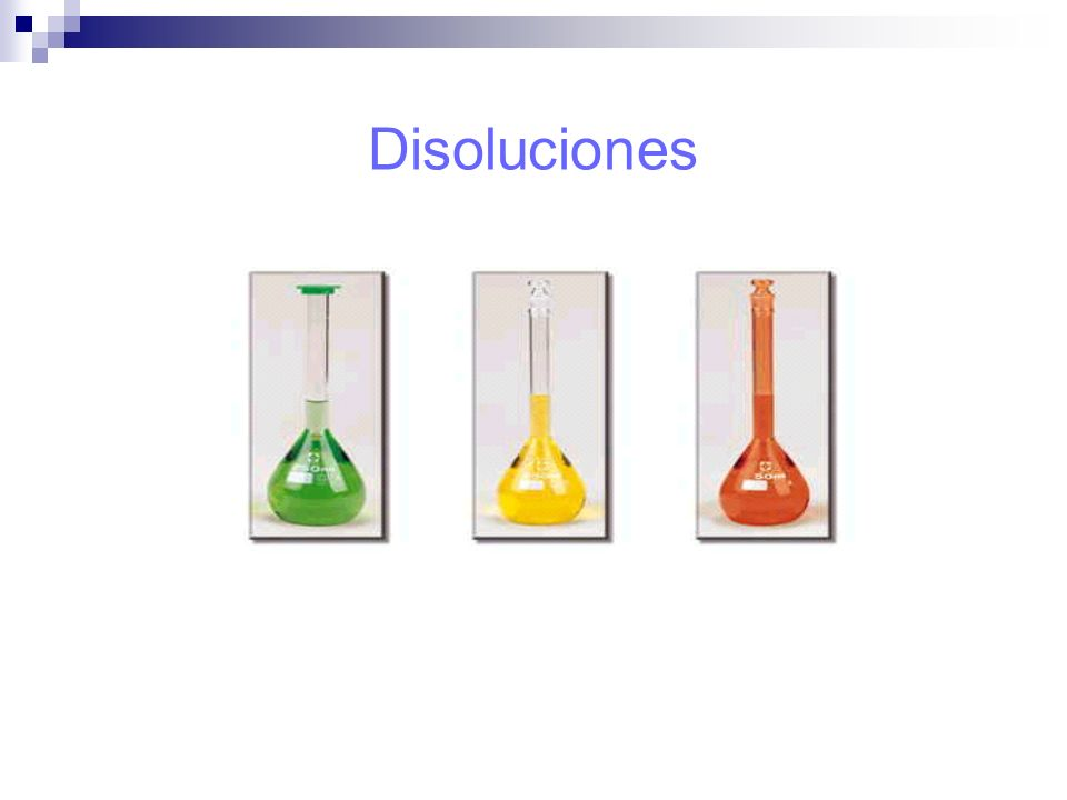 Disolución Es una mezcla homogénea de 2 ó más Sustancias, cuyos componentes son: Soluto y Disolvente
