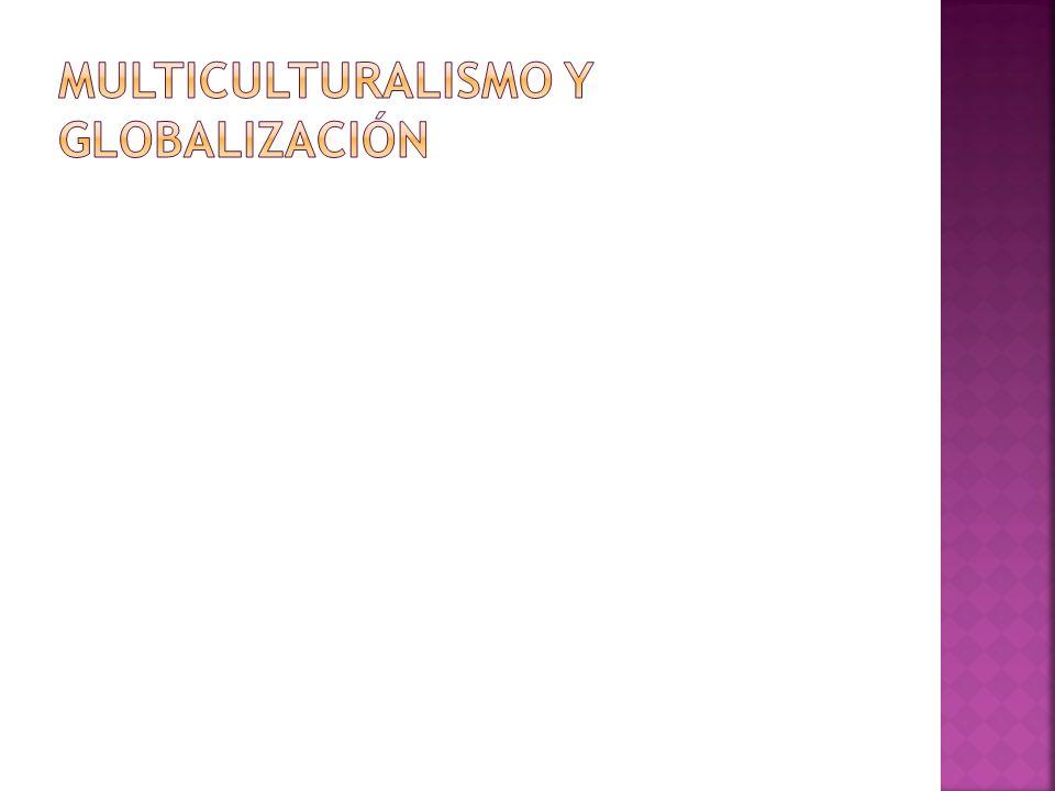 El multiculturalismo no es más que un movimiento multidisciplinario que busca la construcción de la multiculturalidad, a partir del estudio de las dinámicas migratorias que a diario organizan los hombres y las mujeres de todas las regiones de nuestro globo terráqueo.