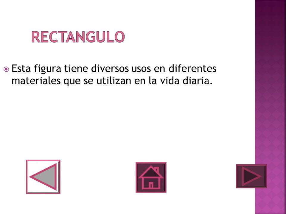 Esta figura tiene diversos usos en diferentes materiales que se utilizan en la vida diaria.