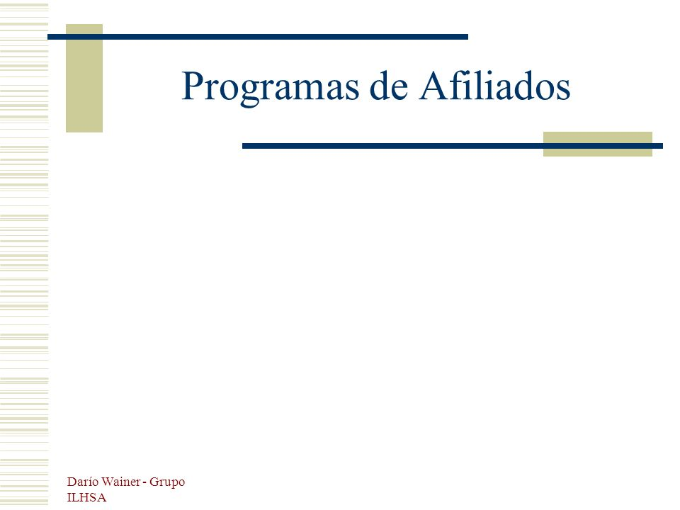 Darío Wainer - Grupo ILHSA Programas de Afiliados