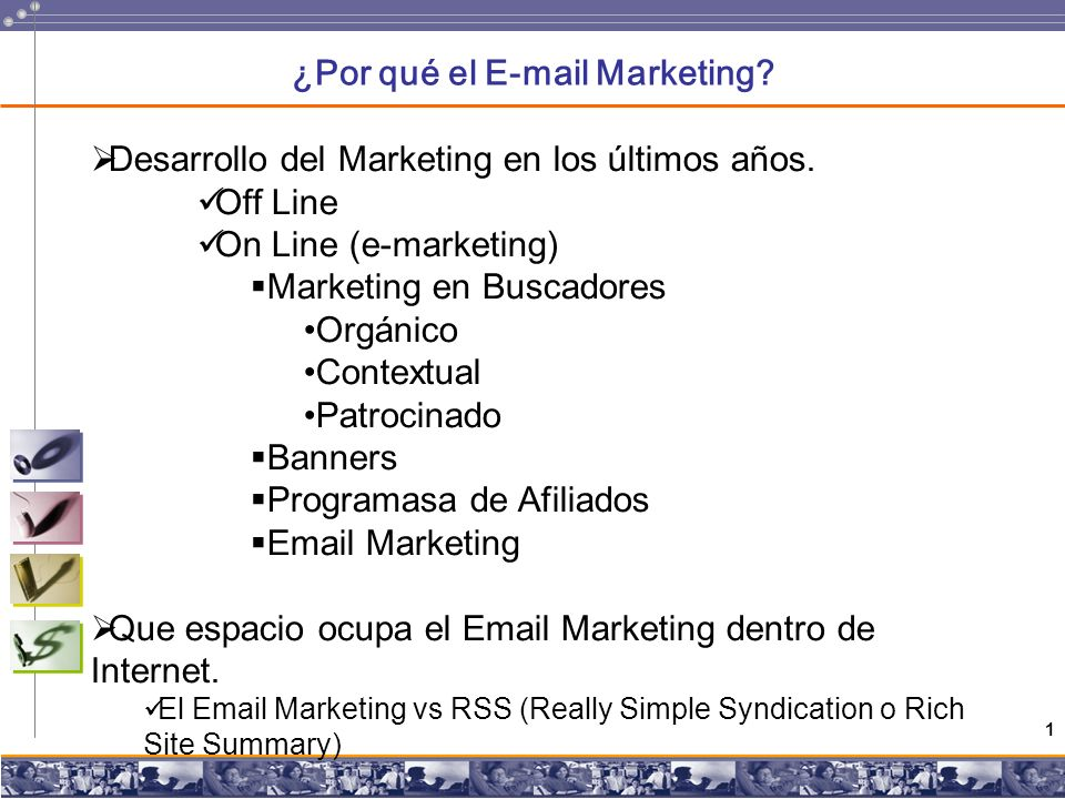 1 ¿Por qué el E-mail Marketing. Desarrollo del Marketing en los últimos años.