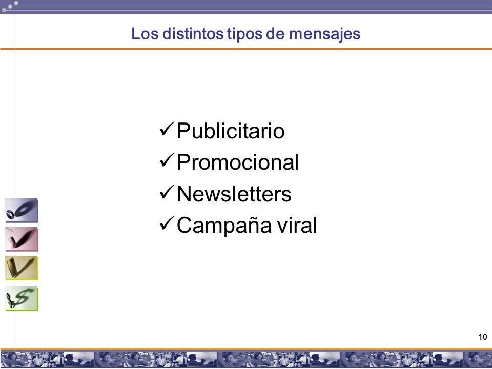 10 Los distintos tipos de mensajes Publicitario Promocional Newsletters Campaña viral