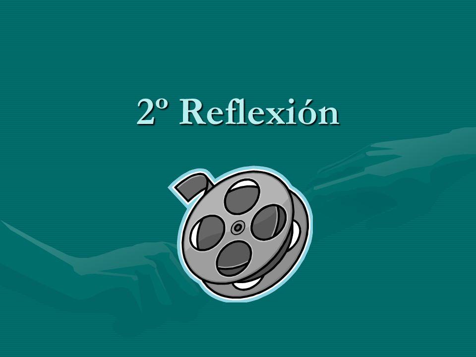 2º Reflexión