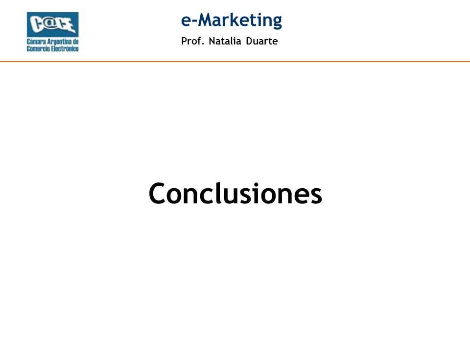 Prof. Natalia Duarte e-Marketing Conclusiones