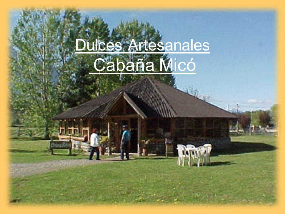 Dulces Artesanales Cabaña Micó
