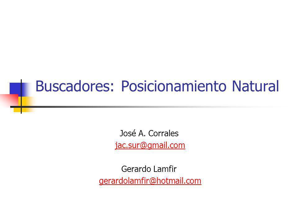 Buscadores: Posicionamiento Natural Registrar sitio web en los buscadores.