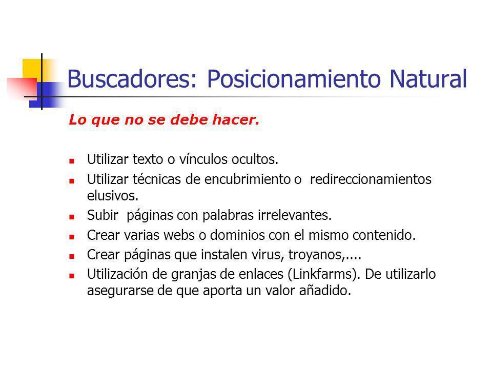 Buscadores: Posicionamiento Natural Links http://www.google.com/support/webmasters/?hl=es http://foros.dirson.com/index.php http://searchmarketing.yahoo.com.ar/home/ajuda.html http://www.guiawebmaster.com/ http://www.guiabuscadores.com/posicionamiento/el-posicionamiento-en-el-2007.html http://www.hellogoogle.com/como-posicionar-pagina-web-en-google/ http://www.hellogoogle.com/category/seo/ http://myspace.wihe.net/consejos-para-posicionar-paginas-web-en-internet/ http://myspace.wihe.net/prueba-el-diseno-de-tu-pagina-web-en-diversos-navegadores/ http://www.googlelandia.info/ http://telendro.com/2007/07/ http://www.seotester.com/es/google-pagerank/ http://www.easywebeditor.com/spa/programa_sitio_web_internet_000056.htm http://formasolutions.com/posicionamiento-web/recursos/herramientas-seo/ http://www.seoprofesional.com/index.php/17-02-2007/posicionamiento-web-en-buscadores/como-ordena-los-resultados-de-las-busquedas-google http://www.velocidadtotal.com/es/webtools.html http://www.unaweb.net/las-mejores-herramientas-SEO.htm http://www.programacionweb.net/buscador/?tag=manual+SEO&emp=30 http://www.seocharlie.com/blog/herramienta-de-analisis-seo http://www.calitae.com/articulos/posicionamiento-web.html http://www.1-en-buscadores.com/palabras-clave-refinar.html http://artemintiendo.blogspot.com/2006/11/what-if-anunciantes-en-google-los.html http://www.xeoweb.com/foro/ http://searchenginewatch.com/ http://www.webpromote.com/ https://www.webposition.com/order/trial.asp http://lynx.browser.org/