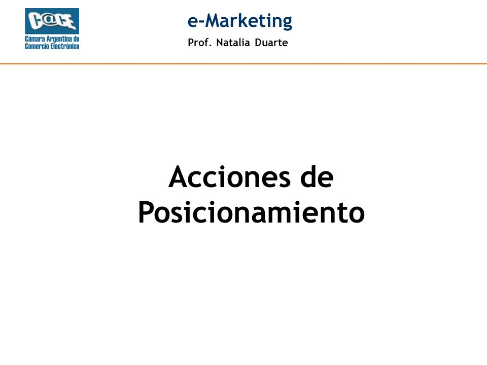 Prof. Natalia Duarte e-Marketing Acciones de Posicionamiento