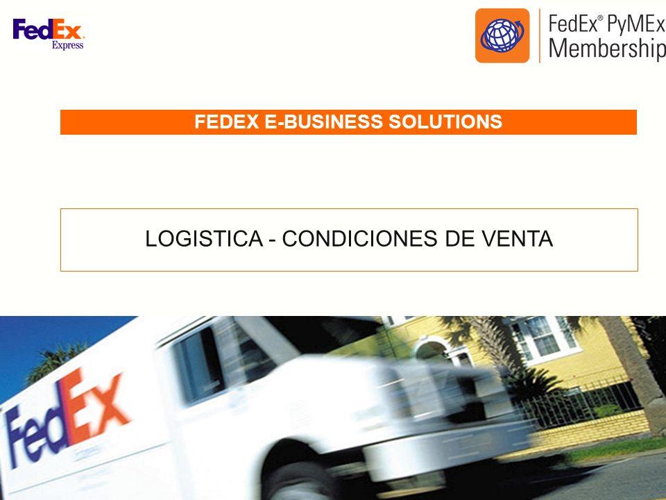 FEDEX E-BUSINESS SOLUTIONS LOGISTICA - CONDICIONES DE VENTA