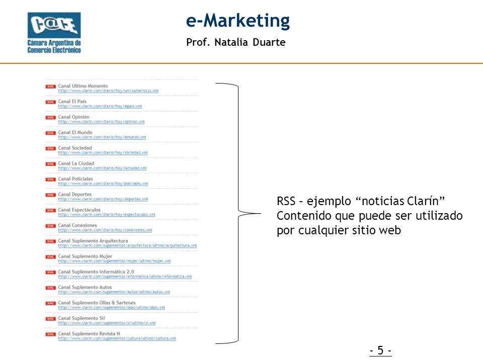 Prof. Natalia Duarte e-Marketing - 5 - RSS – ejemplo noticias Clarín Contenido que puede ser utilizado por cualquier sitio web